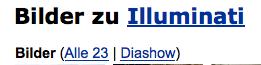 Bei IMDB hat die Gallerie zum Film Illuminati 23 Bilder.